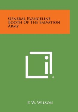 General Evangeline Booth of the Salvation Army