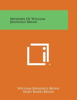 Memoirs of William Jennings Bryan
