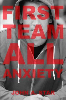 First Team All Anxiety