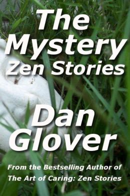 The Mystery: Zen Stories