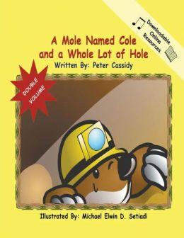 Cole the Mole