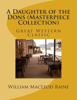 A Daughter of the Dons (Masterpiece Collection): Great Western Classic