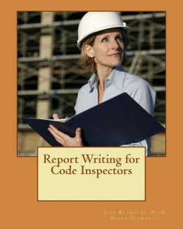 Report Writing for Code Inspectors: Professional Writing Skills for Inspectors