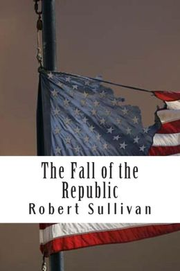 The Fall of the Republic