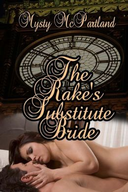 The Rake's Substitute Bride