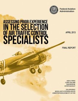 Assessing Prior Experience in the Selection of Air Traffic Control Specialists