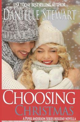 Choosing Christmas: A Piper Anderson Series Novella