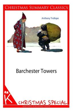 Barchester Towers [Christmas Summary Classics]