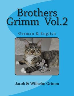 Brothers Grimm Vol.2: German & English