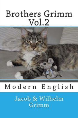 Brothers Grimm Vol.2: Modern English