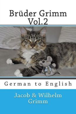 Br der Grimm Vol.2: German to English