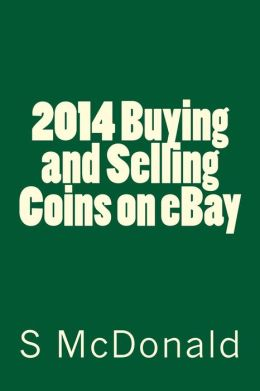 2014 Buying and Selling Coins on EBay