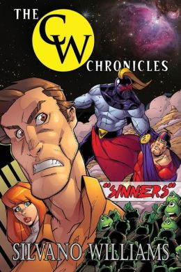 The Cw Chronicles: Sinners (Black & White)