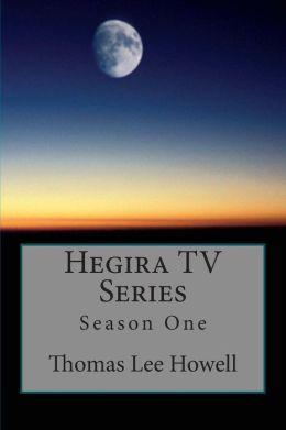 Hegira TV Series: Season One
