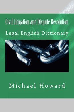 Civil Litigation and Dispute Resolution: Vocabulary Series