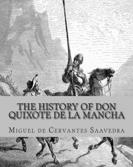 The History of Don Quixote de la Mancha