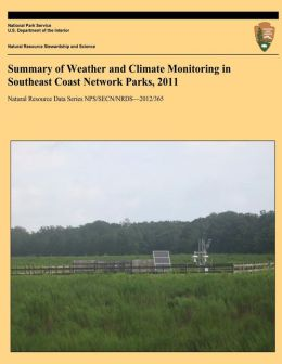 Summary of Weather and Climate Monitoring in Southeast Coast Network Parks, 2011