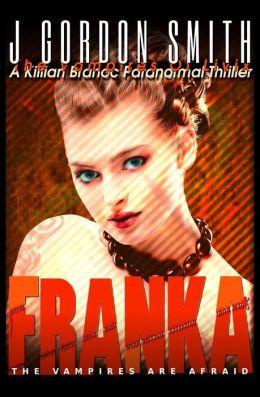 Franka: A Killian Branoc Paranormal Thriller