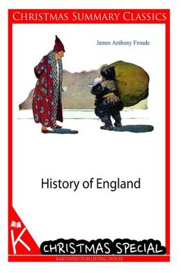 History of England [Christmas Summary Classics]