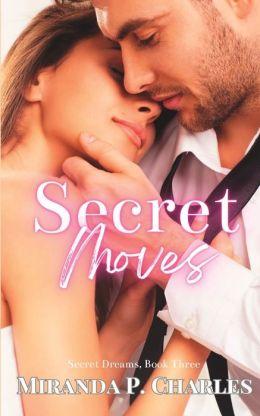 Secret Moves (Secret Dreams Book 3)