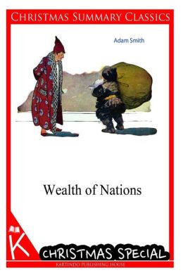 Wealth of Nations [Christmas Summary Classics]