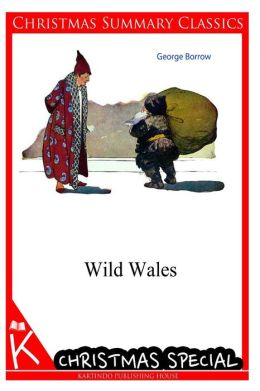 Wild Wales [Christmas Summary Classics]