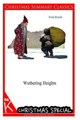 Wuthering Heights [Christmas Summary Classics]