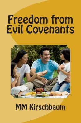 Freedom from Evil Covenants