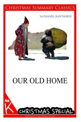 Our Old Home [Christmas Summary Classics]