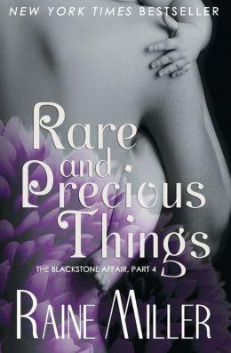 Rare and Precious Things (Blackstone Affair, #4)