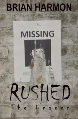 Rushed: The Unseen