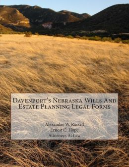 Davenport's Nebraska Wills and Estate Planning Legal Forms