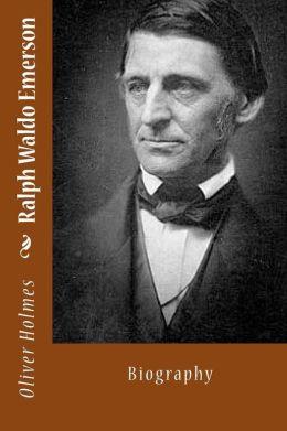 Ralph Waldo Emerson: Biography