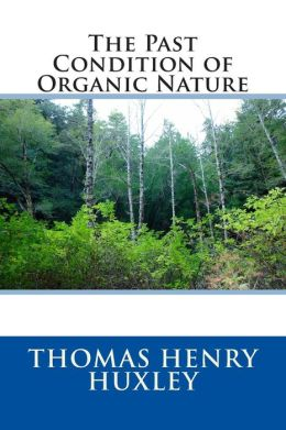 The Past Condition of Organic Nature