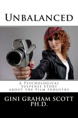 Unbalanced: A Psychological Suspense Story about the Film Industry