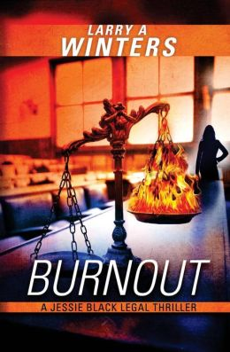 Burnout (A Jessie Black Legal Thriller)