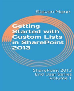 Getting Started with Custom Lists in SharePoint 2013