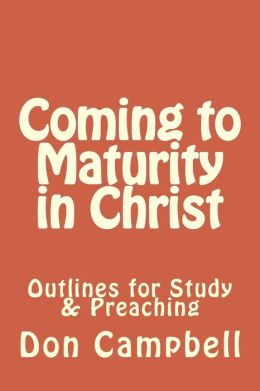 Coming to Maturity in Christ