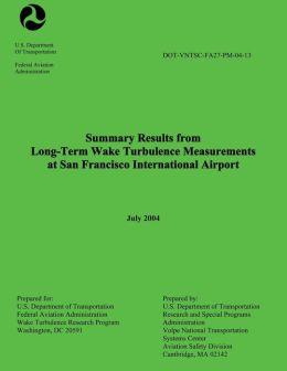 Summary Results from Long-Term Wake Turbulence Measurements at San Francisco International Airport