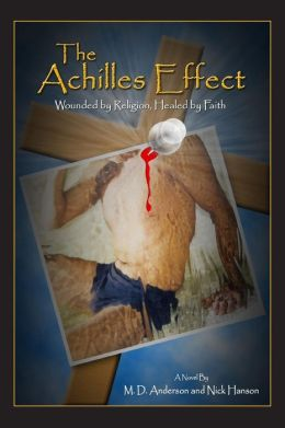The Achilles Effect: Wounded by Faith