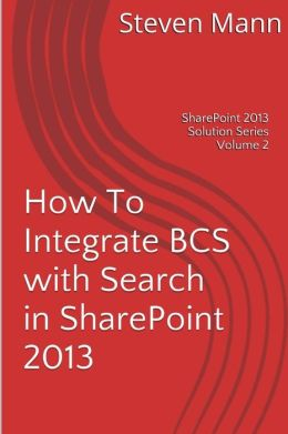 How To Integrate BCS with Search in SharePoint 2013