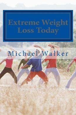Extreme Weight Loss Today: 4 Steps To Take Control Of Your Body & Start Losing Weight Today