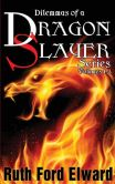 Dilemmas of a Dragonslayer Series: (Paranormal Mystery, Suspense and Drama, Epic Adventure)
