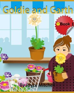 Goldie and Garth: A Picture Book for Children