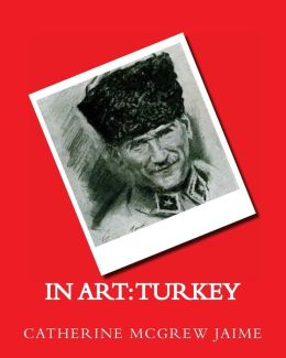 In Art: Turkey