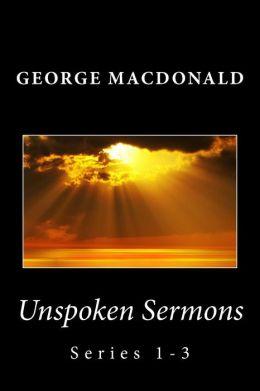 Unspoken Sermons: Series 1-3