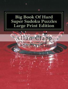 Big Book of Hard Super Sudoku Puzzles