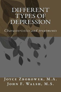 Different Types of Depression: Characteristics and Treatments