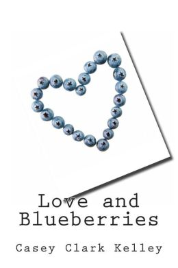 Love and Blueberries