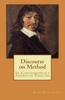 Discourse on Method: In Contemporary American English